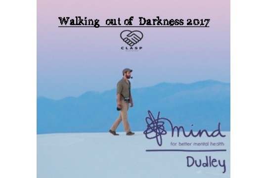 Walking out of Darkness - Dudley Mind